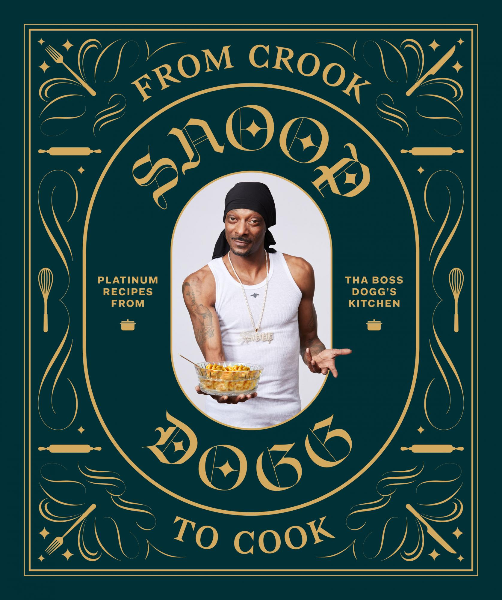 Buch, From Crook To Cook - Platinum Recipes From Tha Boss Dogg's Kitchen - Abrams & Chronicle Books - Bild 1