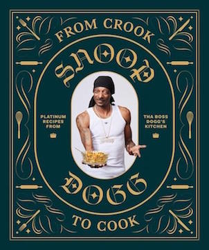 Buch, From Crook To Cook - Platinum Recipes From Tha Boss Dogg's Kitchen