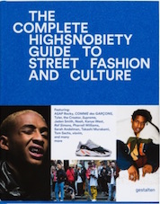 Buch, The Incomplete Highsnobiety Guide to Street Fashion and Culture
