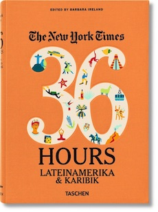 Buch, The New York Times - 36 Hours Lateinamerika & Karibik (Deutsch)