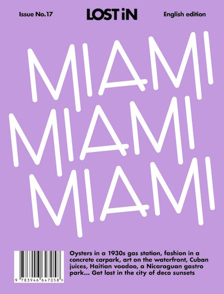 City Guide, LOSTiN Miami